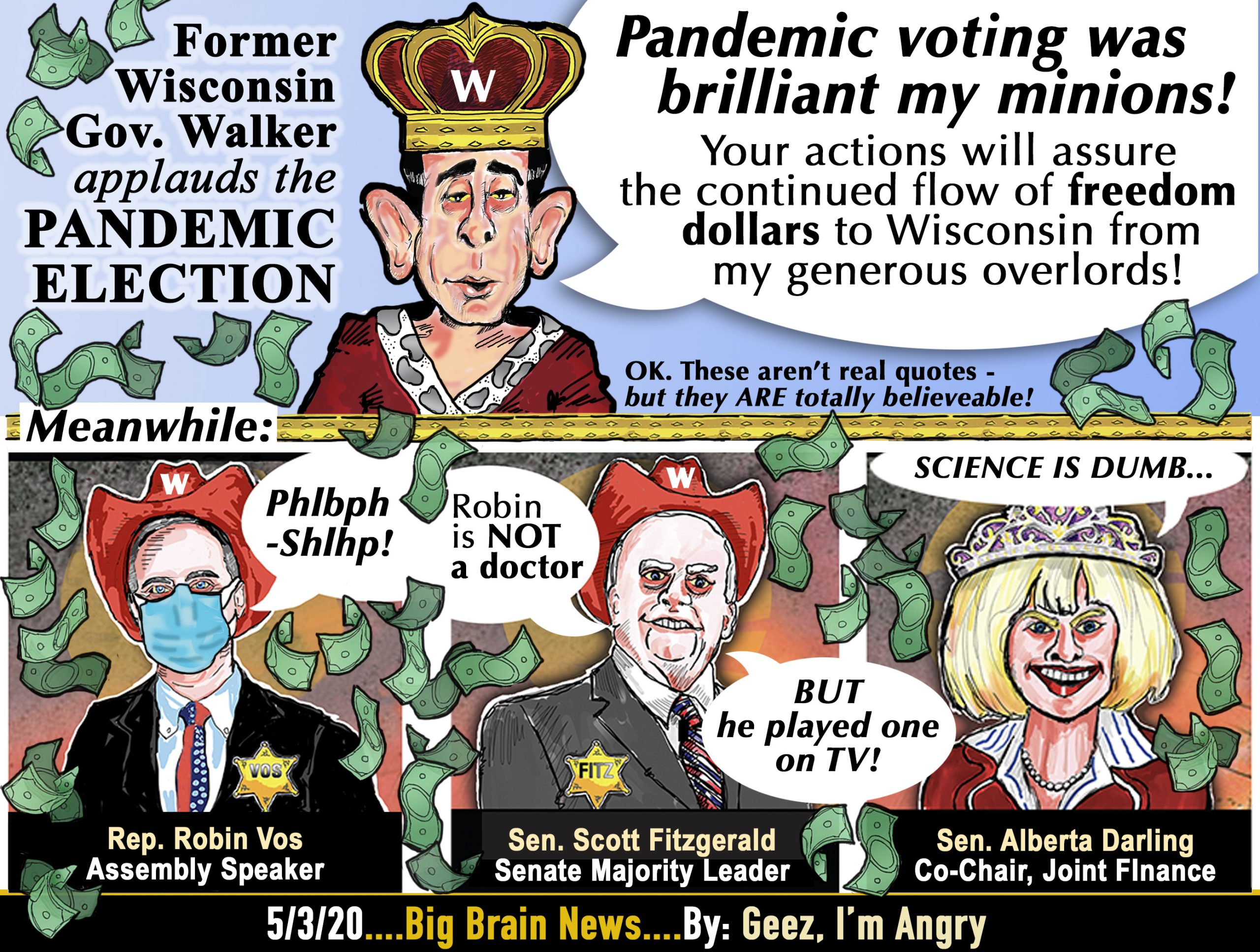 Former Wisconsin Governor Scott Walker congratulates his minions! Pandemic voting was brilliant my minions! Cartoon by Geez! I'm Angry